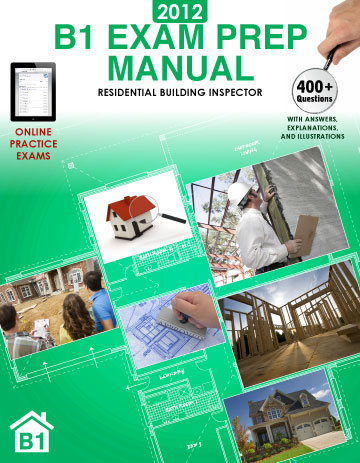 2012 B1 Exam Prep Manual Cover.  Features a building inspector, plans, and a house.