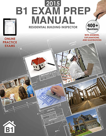 2015 B1 Exam Prep Manual Cover.  Features a building inspector, plans, and a house.
